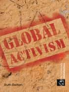 Global Activism ebook by Ruth Reitan