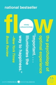 Flow - The Psychology of Optimal Experience ebook by Mihaly Csikszentmihalyi