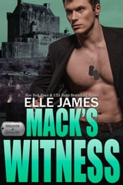 Mack's Witness ebook by Elle James