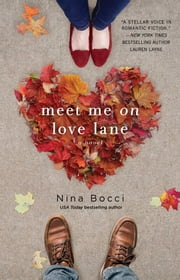 Meet Me on Love Lane ebook by Nina Bocci