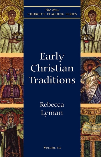 Early Christian Traditions ebook by Rebecca Lyman