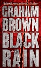 Black Rain - A Thriller eBook von Graham Brown