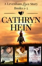 The First Levenham Love Story Omnibus ebook by Cathryn Hein