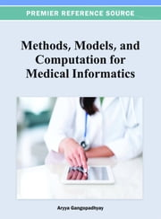 Methods, Models, and Computation for Medical Informatics ebook by