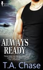 Always Ready ebook by T.A. Chase