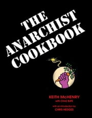 The Anarchist Cookbook ebook by McHenry, Keith