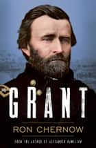 Grant ebook by Ron Chernow