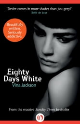 Eighty Days White ebook by Vina Jackson
