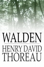 Walden: And On The Duty Of Civil Disobedience - and On the Duty of Civil Disobedience ebook by Henry David Thoreau