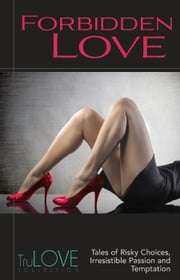 Forbidden Love - TruLove Collection ebook by Anonymous,BroadLit