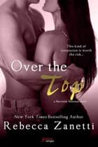 Over The Top ebook by