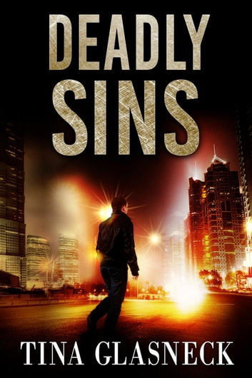Deadly Sins: A Xandy Caras Mystery - The Spark Before Dying, #2 ebook by Tina Glasneck