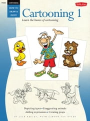 Cartooning: Cartooning 1 - Learn the basics of cartooning ebook by Jack Keely,Carson Van Osten