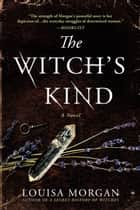 The Witch's Kind - A Novel ebook by