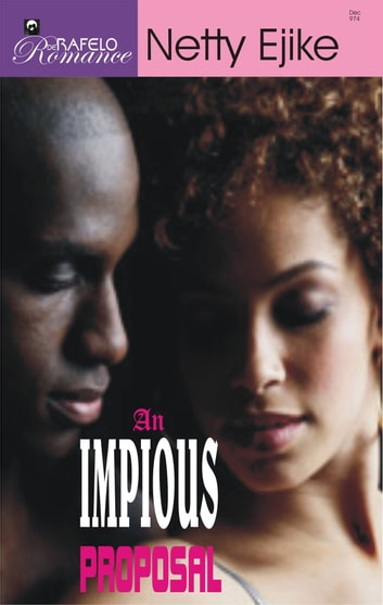An Impious Proposal ebook by Netty Ejike