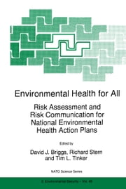 Environmental Health for All - Risk Assessment and Risk Communication for National Environmental Health Action Plans ebook by David J. Briggs,Richard M. Stern,Tim L. Tinker