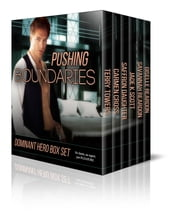 Pushing Boundaries Dominant Hero Boxed Set ebook by Terry Towers,Jade K. Scott,Cameron Cross