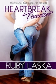 Heartbreak, Tennessee ebook by Ruby Laska