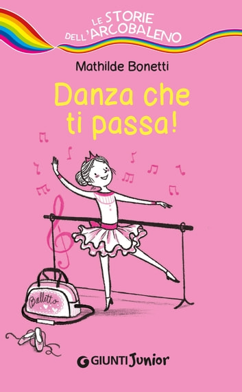 Danza che ti passa ebook by Mathilde Bonetti