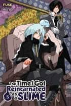 That Time I Got Reincarnated as a Slime, Vol. 5 (light novel) ebook by Fuse, Mitz Vah