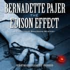 The Edison Effect - A Professor Bradshaw Mystery audiobook by Bernadette Pajer, Poisoned Pen Press