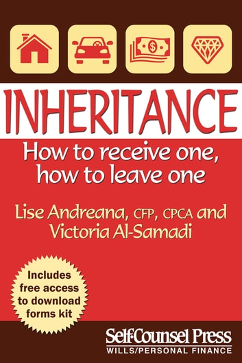 Inheritance - How to receive one; how to leave one ebook by Lise Andreana,Victoria Al-Samadi