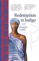 Redemption in Indigo ebook by Karen Lord