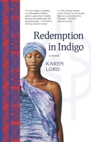 Redemption in Indigo - a novel ebook by Karen Lord