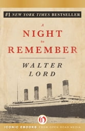 A Night to Remember ebook by Walter Lord