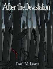After the Devastation ebook by Paul M. Lewis