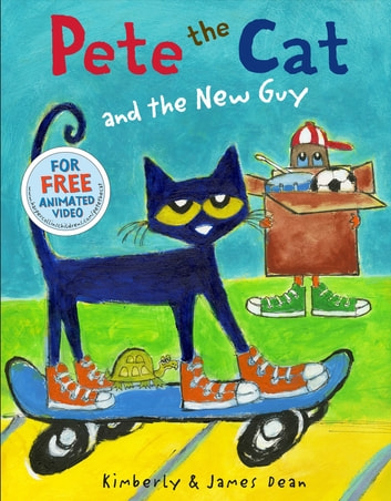 Pete the Cat and the New Guy ebook by Kimberly Dean,James Dean