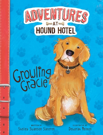 Growling Gracie ebook by Shelley Swanson Sateren