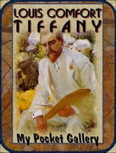 Louis Comfort Tiffany - 75 Paintings & Designs ebook by Daniel Coenn
