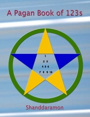 A Pagan Book of 123s ebook by Shanddaramon