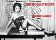 The Woman Thing ebook by Daimler,Harriet