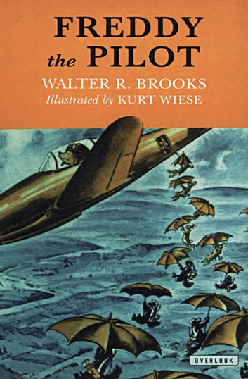 Freddy the Pilot ebook by Walter R. Brooks
