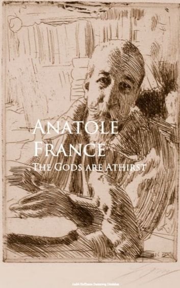 The Gods are Athirst ebook by Anatole France