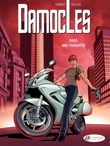 Damocles - Volume 4 - Eros and Thanatos ebook by Alain Henriet,Joël Callède