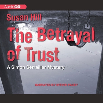 The Betrayal of Trust audiobook by Susan Hill