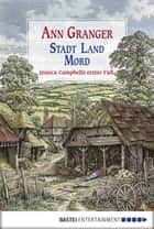Stadt, Land, Mord ebook by Ann Granger,Axel Merz
