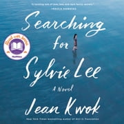 Searching for Sylvie Lee - A Novel audiobook by Jean Kwok