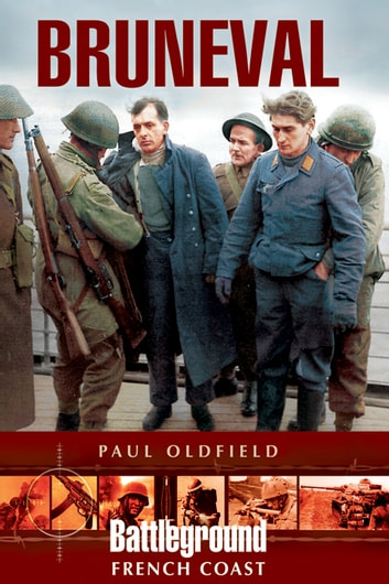 Bruneval ebook by Oldfield, Paul