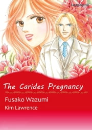 The Carides Pregnancy (Harlequin Comics) - Harlequin Comics ebook by Kim Lawrence,Fusako Wazumi