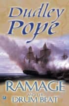 Ramage And The Drum Beat ebook by Dudley Pope