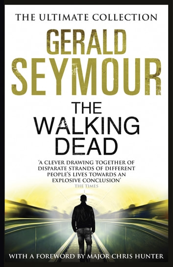 The Walking Dead ebook by Gerald Seymour