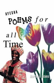 Ayesha Poems For All Time ebook by Martha A Adams