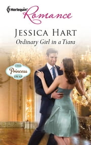 Ordinary Girl in a Tiara ebook by Jessica Hart