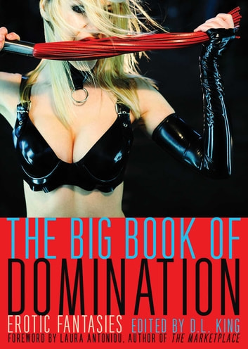 The Big Book of Domination - Erotic Fantasies ebook by