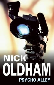 Psycho Alley ebook by Nick Oldham