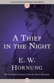 A Thief in the Night ebook by E. W Hornung